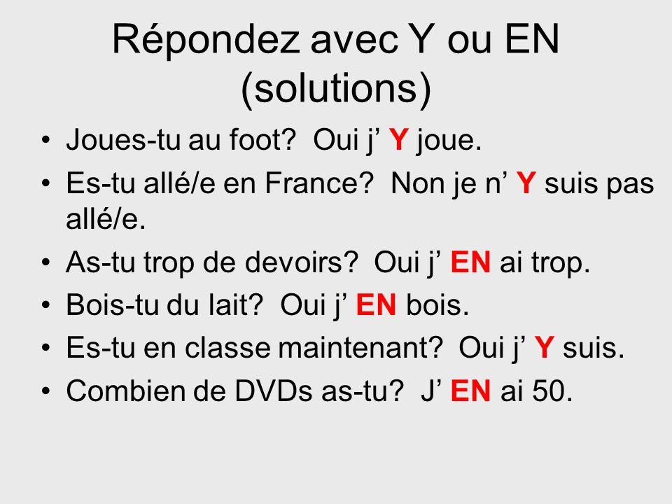 Répondez avec Y ou EN (solutions)