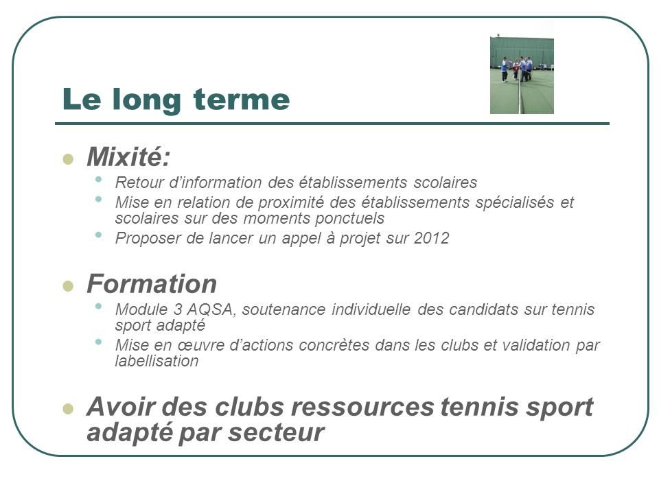 Le long terme Mixité: Formation