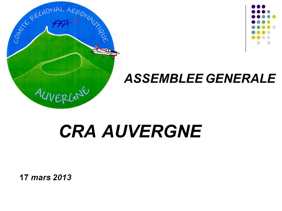 ASSEMBLEE GENERALE CRA AUVERGNE 17 mars 2013