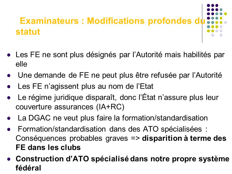 Examinateurs : Modifications profondes du statut