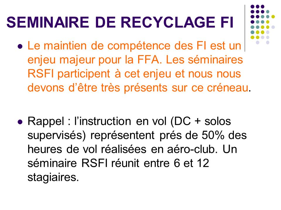 SEMINAIRE DE RECYCLAGE FI