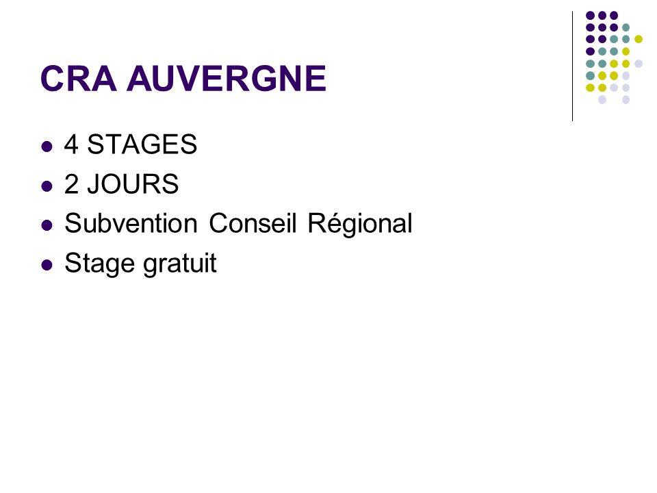 CRA AUVERGNE 4 STAGES 2 JOURS Subvention Conseil Régional