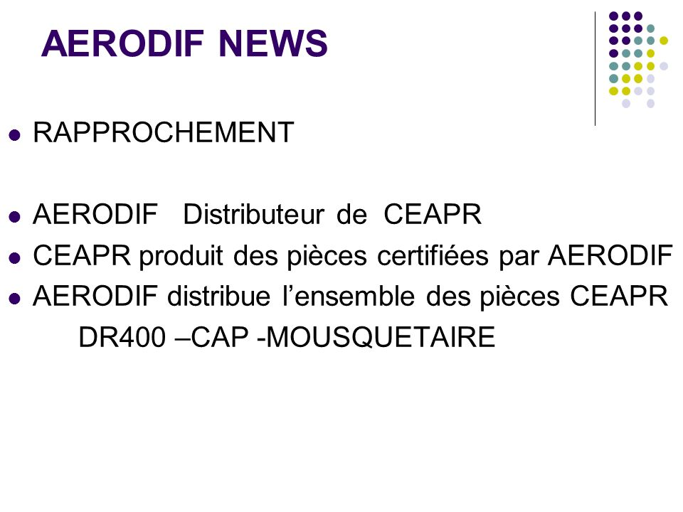 AERODIF NEWS RAPPROCHEMENT AERODIF Distributeur de CEAPR
