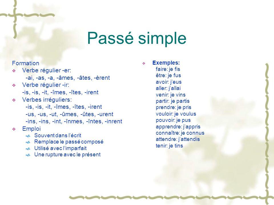 Passé simple Formation Verbe régulier -er: