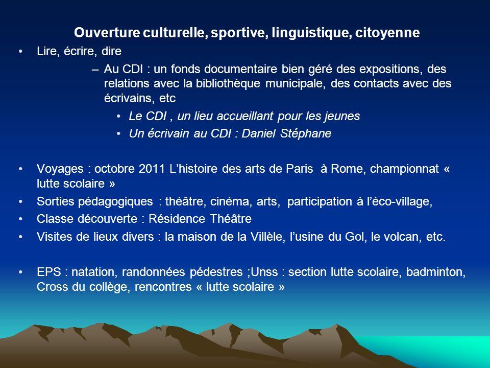 Ouverture culturelle, sportive, linguistique, citoyenne
