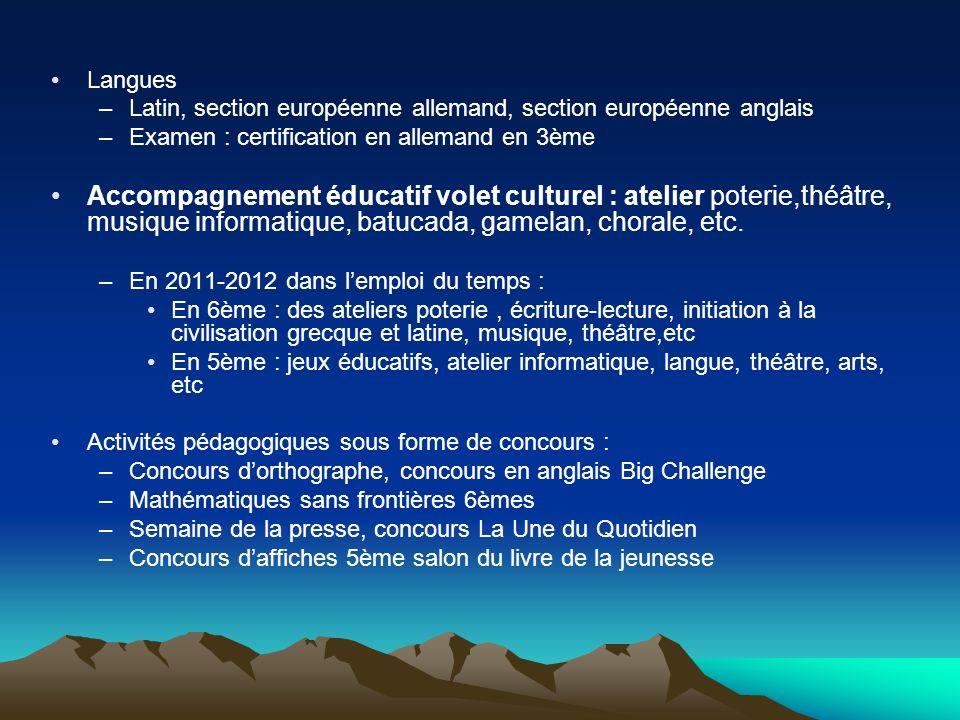 Langues Latin, section européenne allemand, section européenne anglais. Examen : certification en allemand en 3ème.