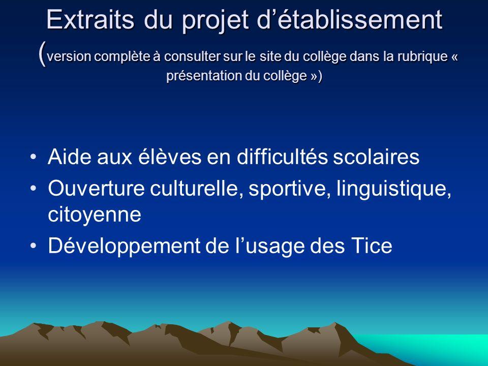 Extraits du projet d'établissement (version complète à consulter sur le site du collège dans la rubrique « présentation du collège »)