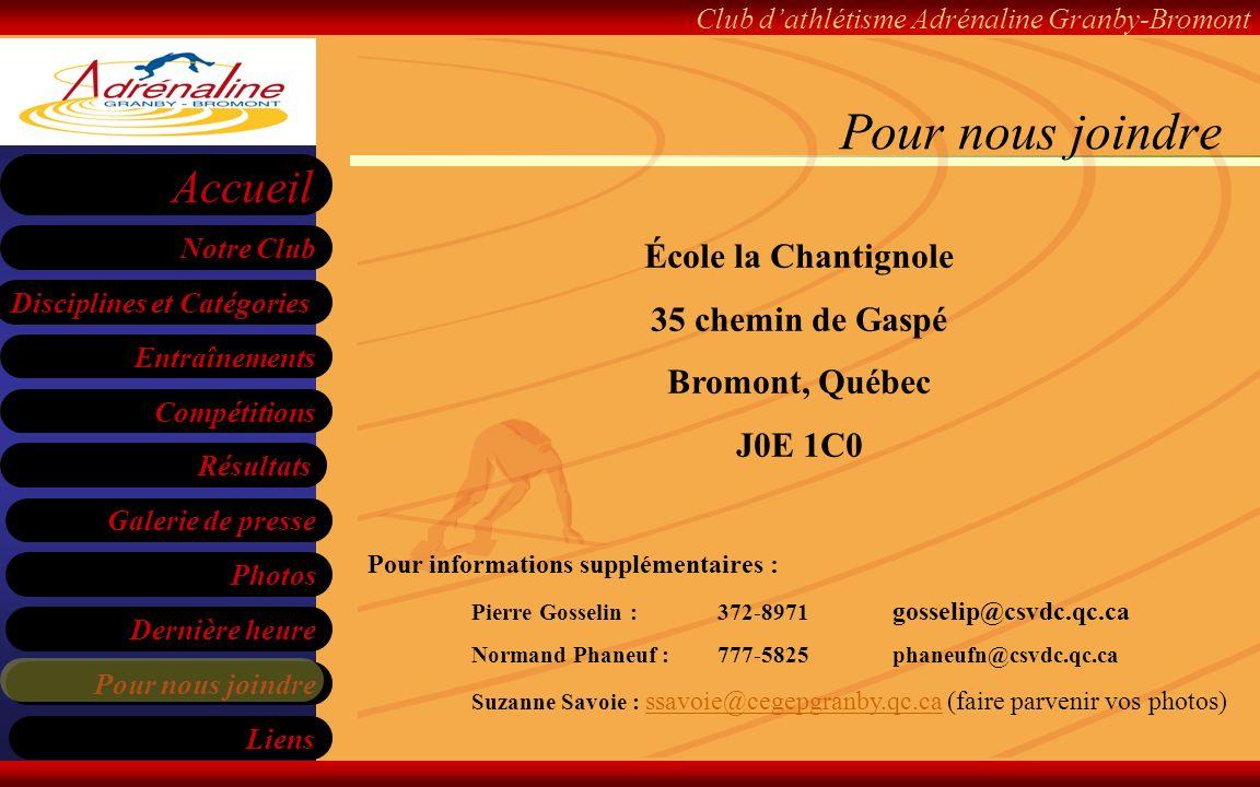 Pour nous joindre École la Chantignole 35 chemin de Gaspé