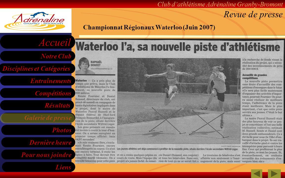 Revue de presse Championnat Régionaux Waterloo (Juin 2007)