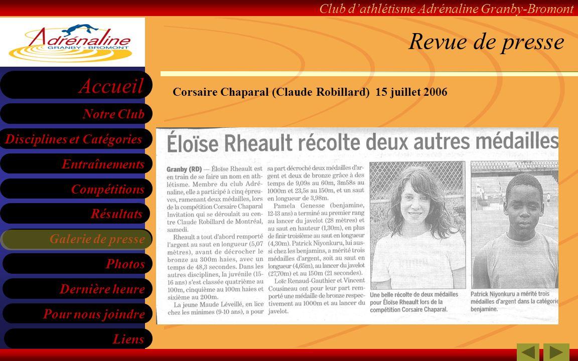 Revue de presse Corsaire Chaparal (Claude Robillard) 15 juillet 2006