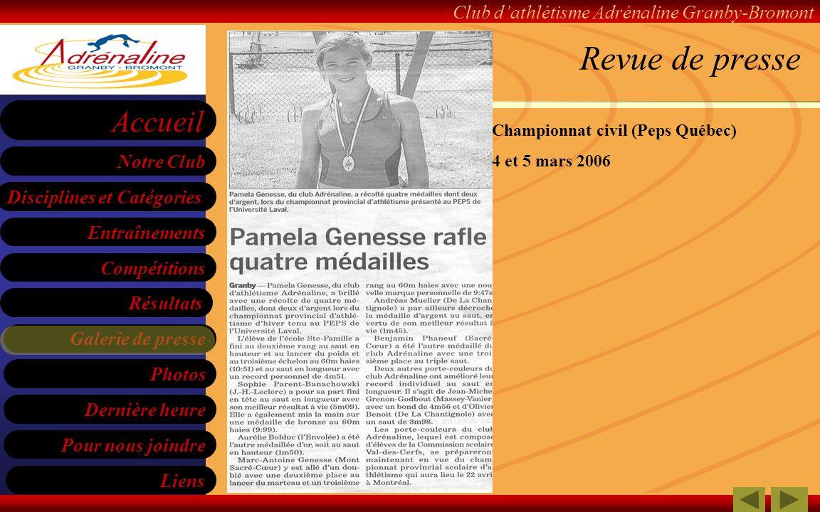 Revue de presse Championnat civil (Peps Québec) 4 et 5 mars 2006