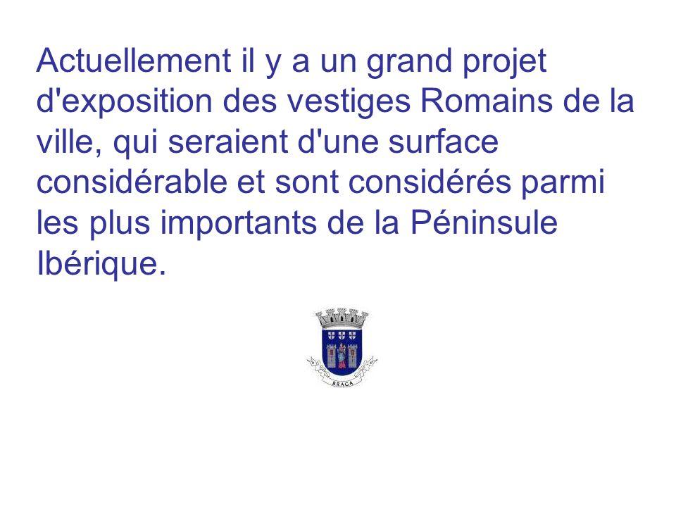 Actuellement il y a un grand projet d exposition des vestiges Romains de la ville, qui seraient d une surface considérable et sont considérés parmi les plus importants de la Péninsule Ibérique.