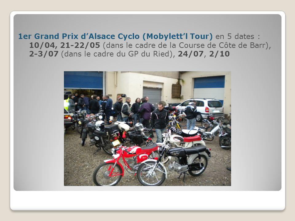 1er Grand Prix d'Alsace Cyclo (Mobylett'l Tour) en 5 dates : 10/04, 21-22/05 (dans le cadre de la Course de Côte de Barr), 2-3/07 (dans le cadre du GP du Ried), 24/07, 2/10