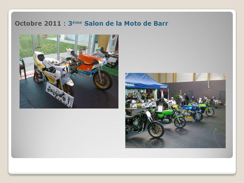 Octobre 2011 : 3ème Salon de la Moto de Barr