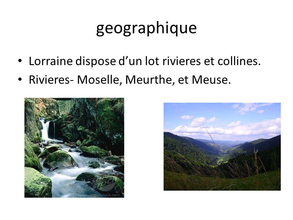 geographique Lorraine dispose d'un lot rivieres et collines.