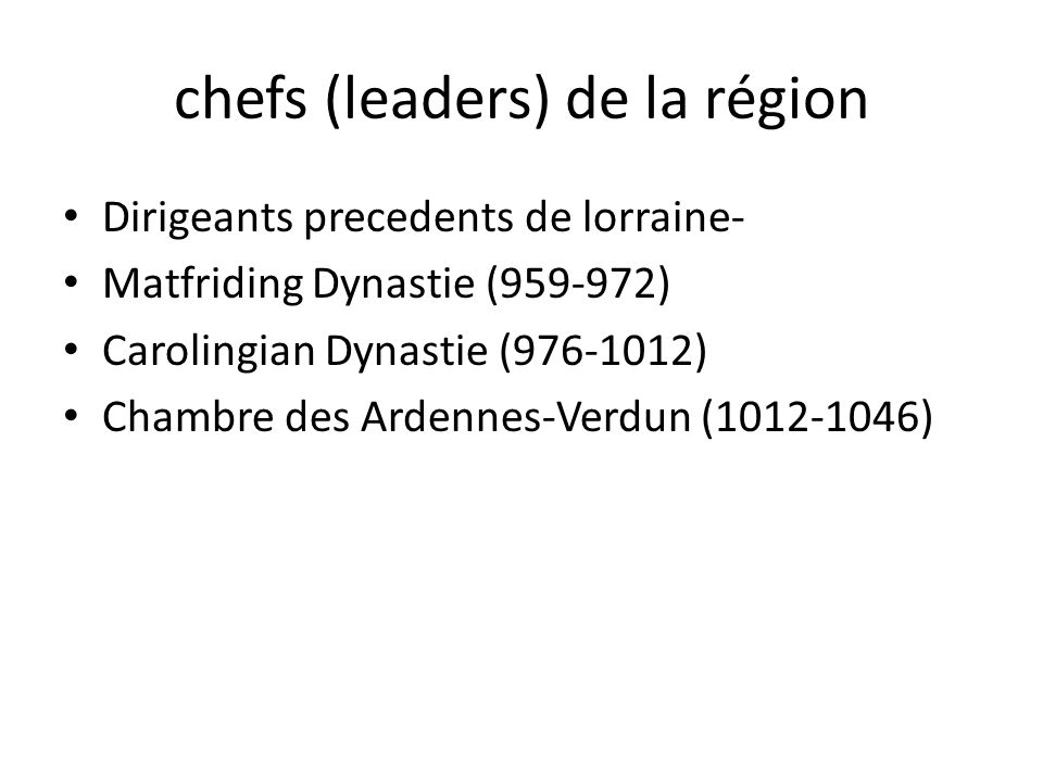 chefs (leaders) de la région