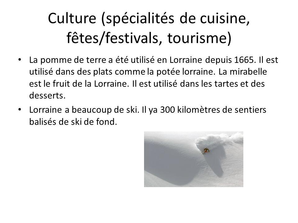 Culture (spécialités de cuisine, fêtes/festivals, tourisme)