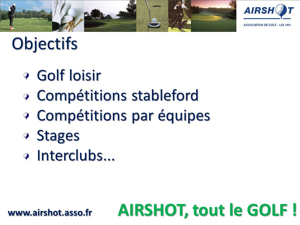Objectifs - Golf loisir - Compétitions stableford