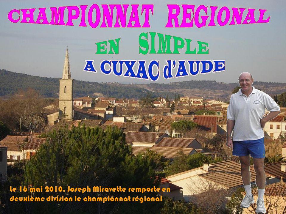 Le 16 mai 2010, Joseph Miravette remporte en deuxième division le championnat régional