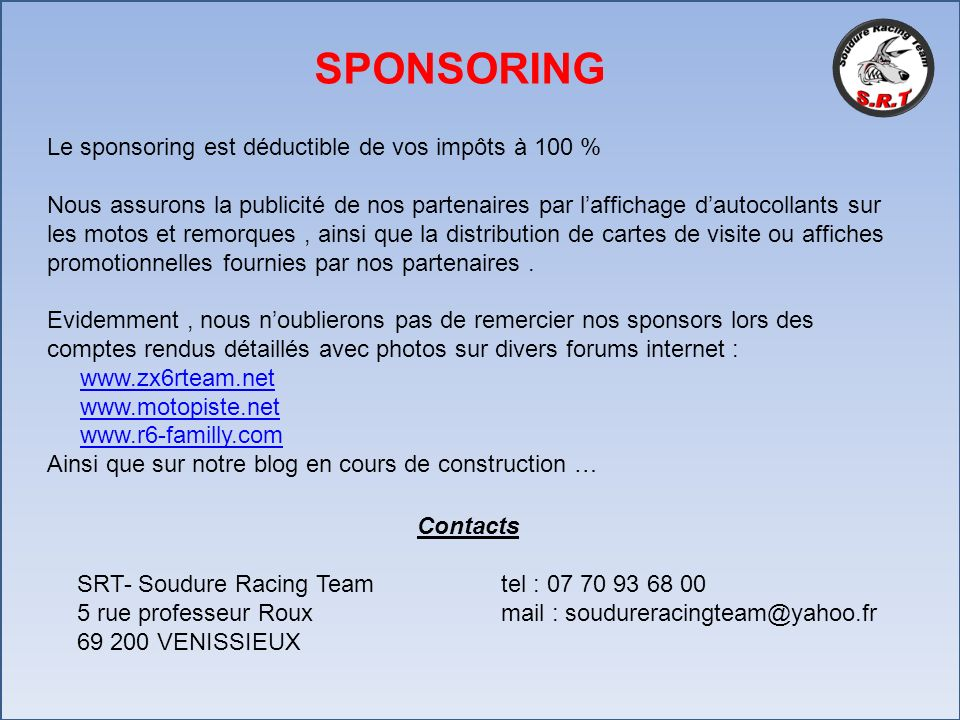 SPONSORING Le sponsoring est déductible de vos impôts à 100 %