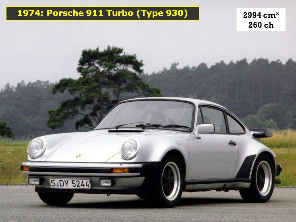 1974: Porsche 911 Turbo (Type 930) 2994 cm3 260 ch