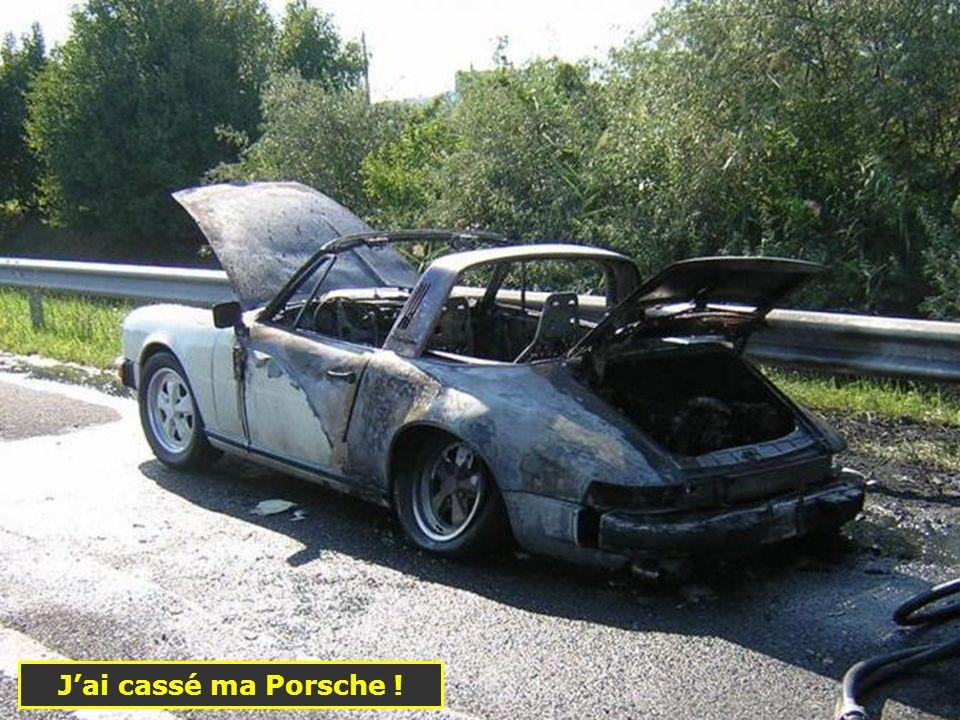 J'ai cassé ma Porsche !