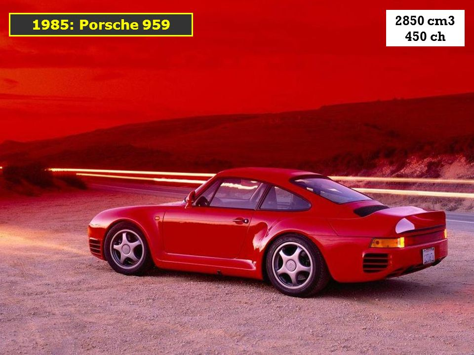 2850 cm3 450 ch 1985: Porsche 959