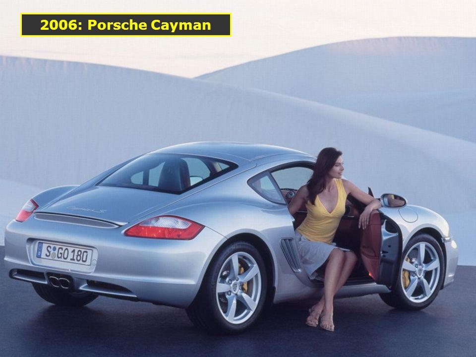 2006: Porsche Cayman