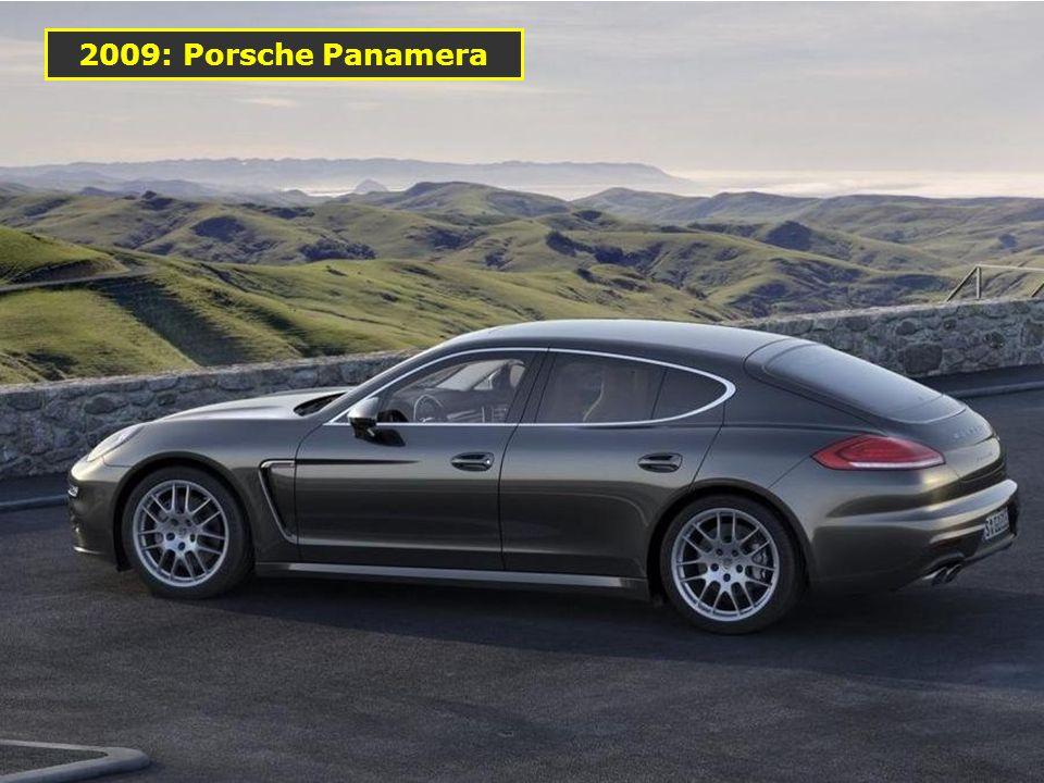 2009: Porsche Panamera