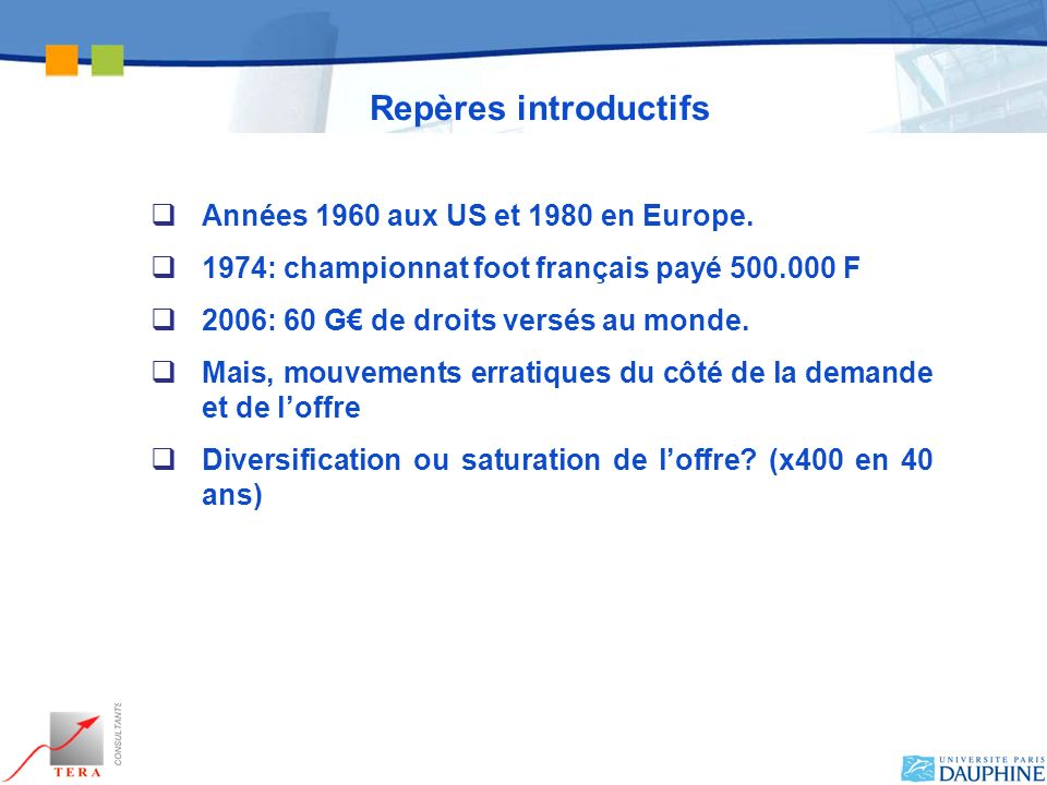 Repères introductifs Années 1960 aux US et 1980 en Europe.