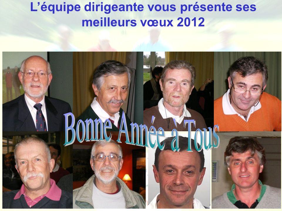 L'équipe dirigeante vous présente ses meilleurs vœux 2012