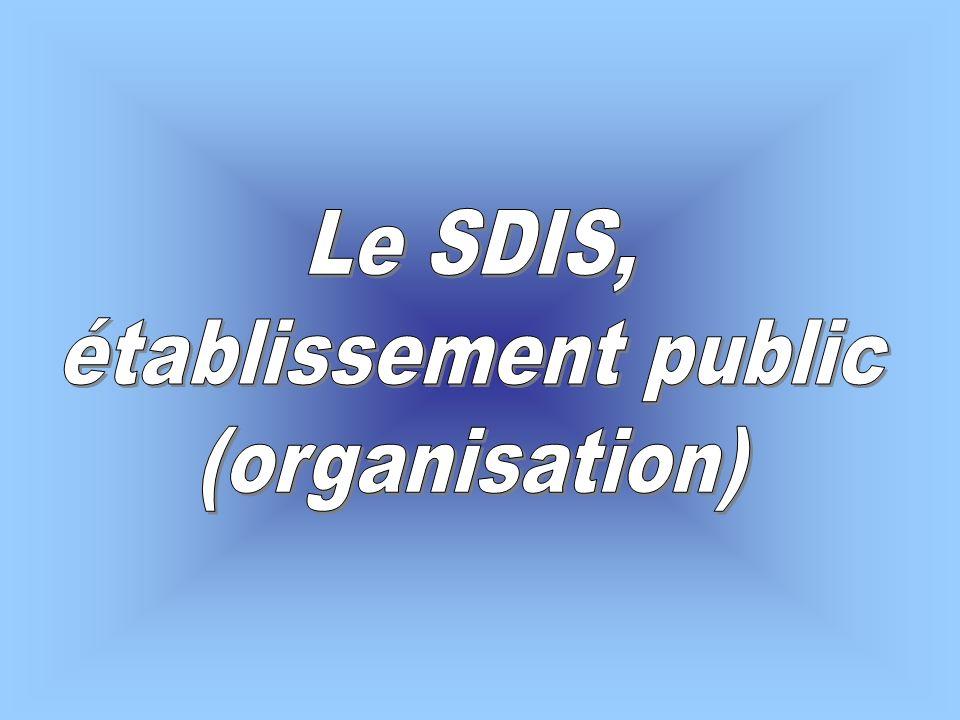 Le SDIS, établissement public (organisation)