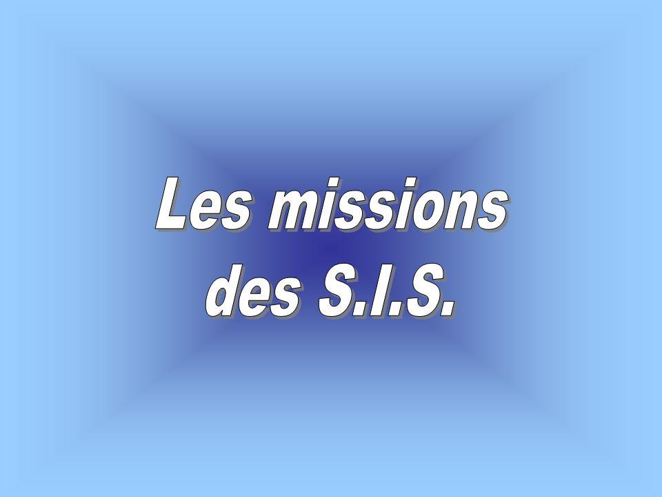 Les missions des S.I.S.