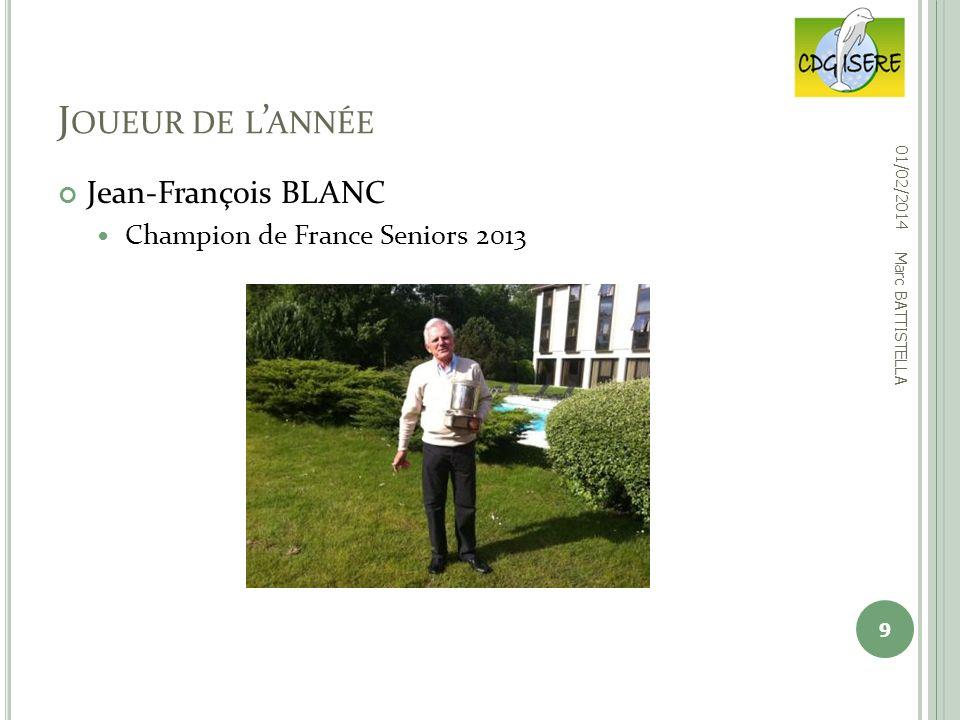 Joueur de l'année Jean-François BLANC Champion de France Seniors 2013
