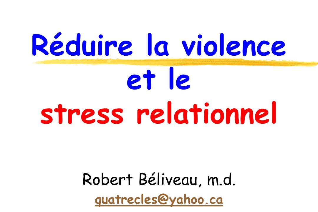 Réduire la violence et le stress relationnel