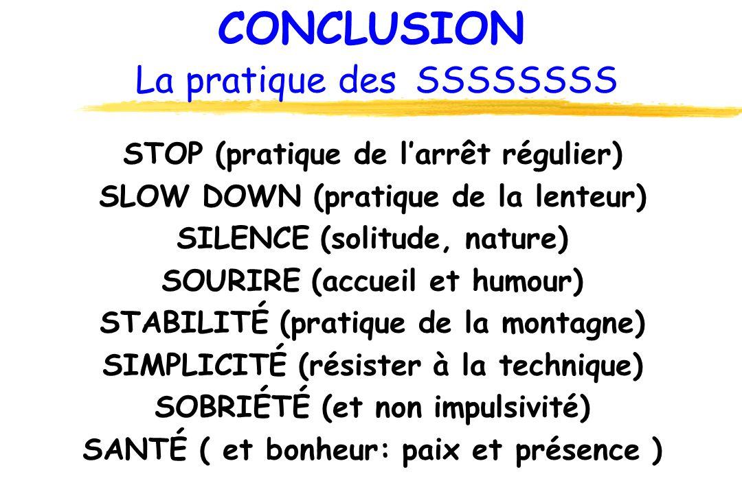 CONCLUSION La pratique des SSSSSSSS