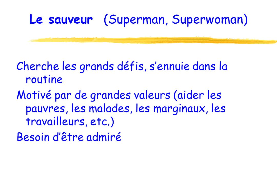 Le sauveur (Superman, Superwoman)