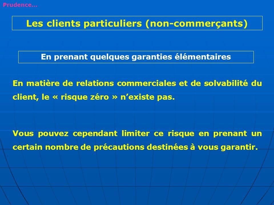 Les clients particuliers (non-commerçants)