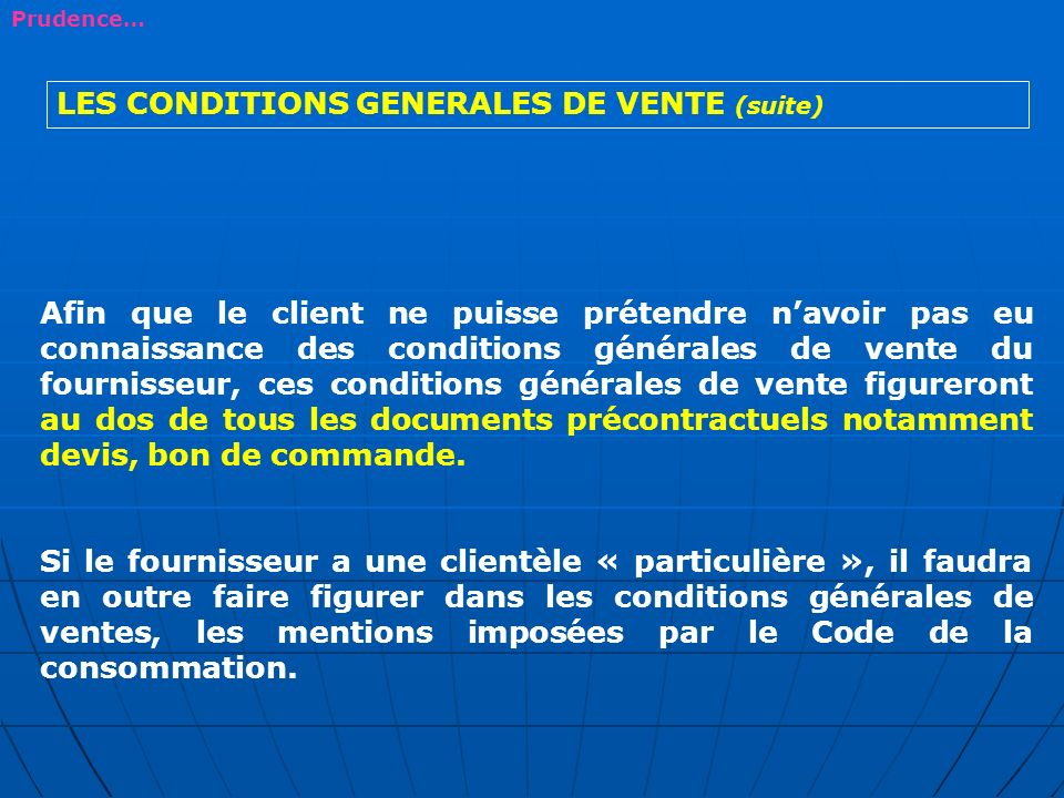 LES CONDITIONS GENERALES DE VENTE (suite)