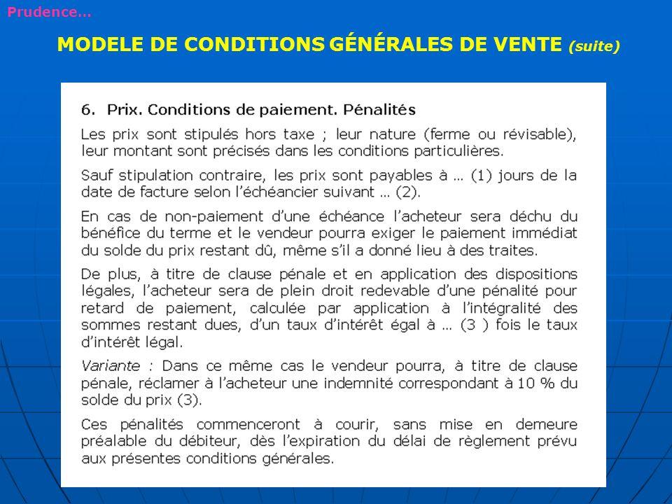 MODELE DE CONDITIONS GÉNÉRALES DE VENTE (suite)