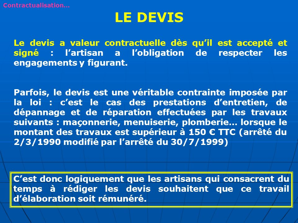 Contractualisation… LE DEVIS.