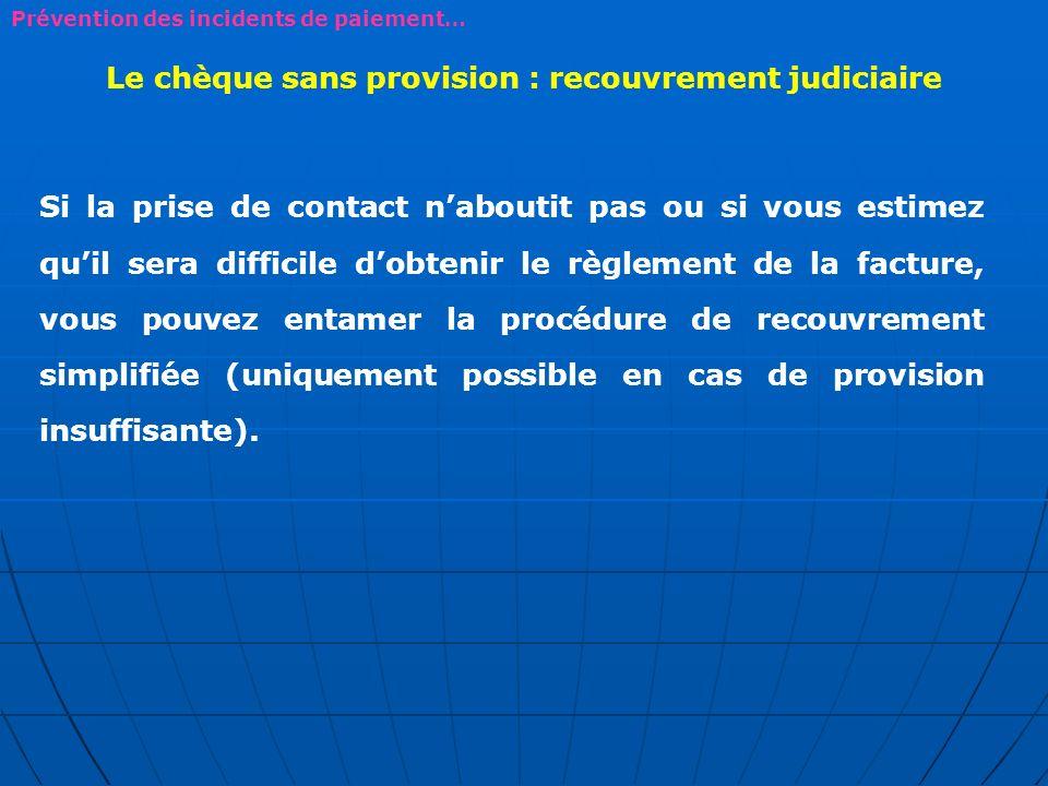 Le chèque sans provision : recouvrement judiciaire