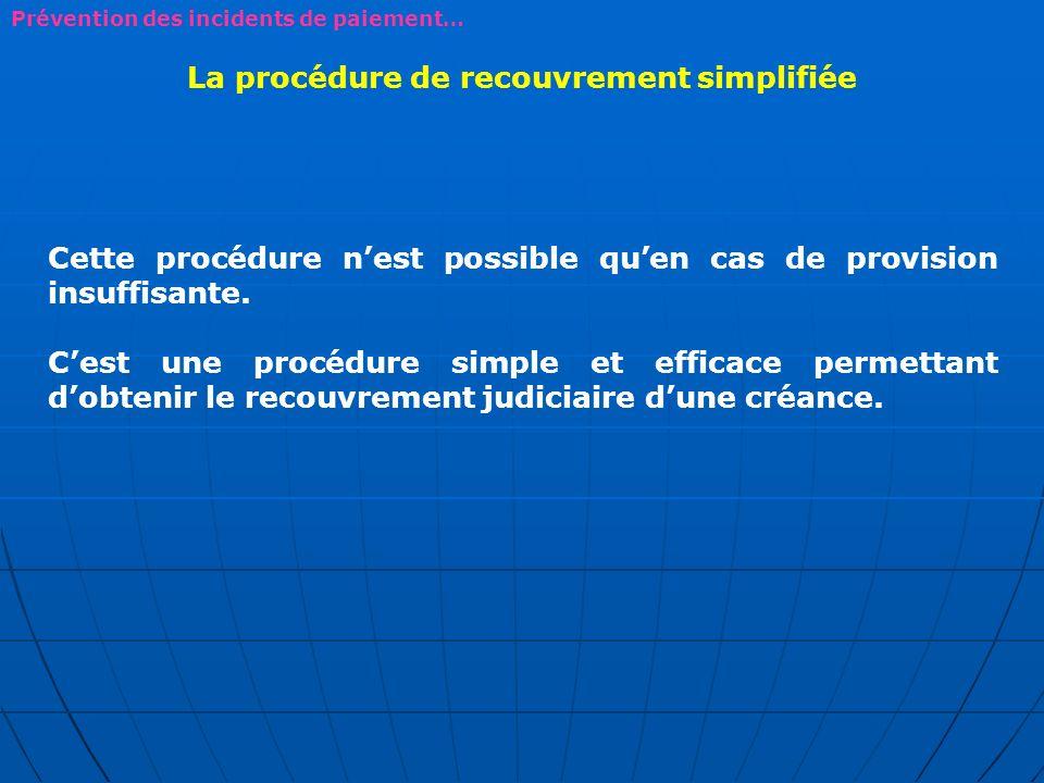 La procédure de recouvrement simplifiée
