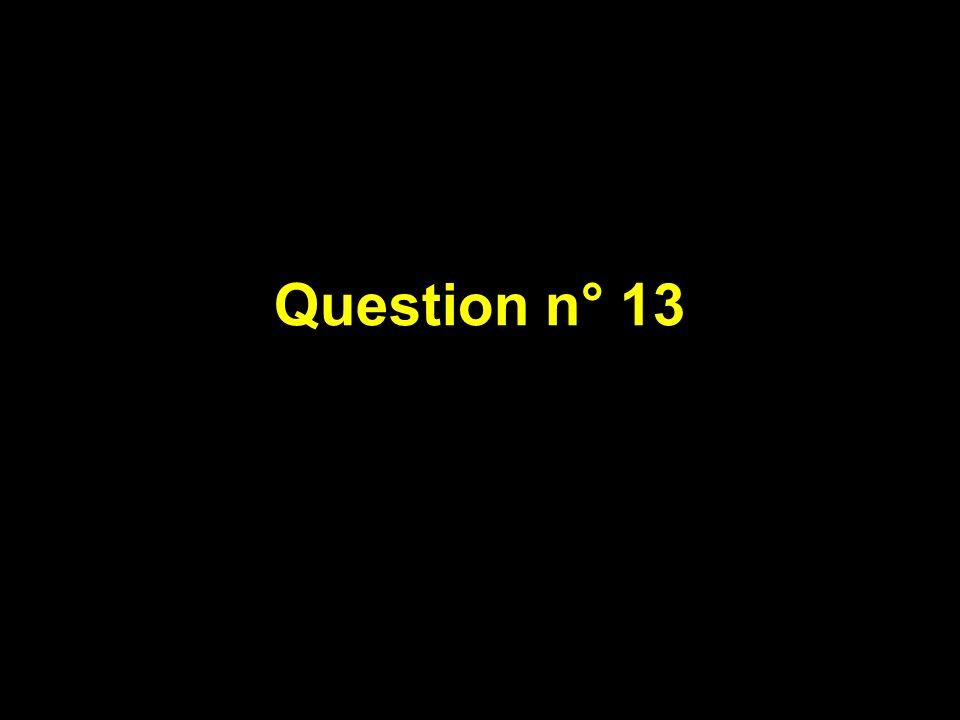 Question n° 13