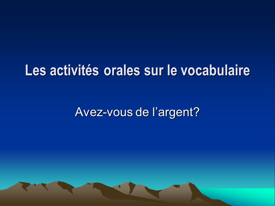 Les activités orales sur le vocabulaire