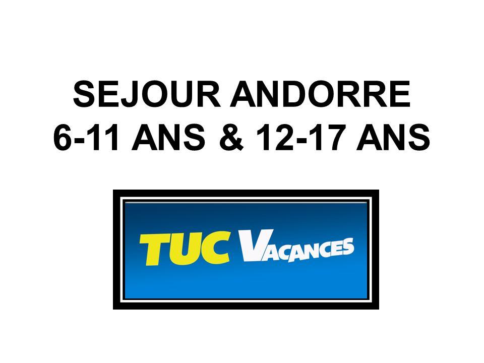 SEJOUR ANDORRE 6-11 ANS & 12-17 ANS