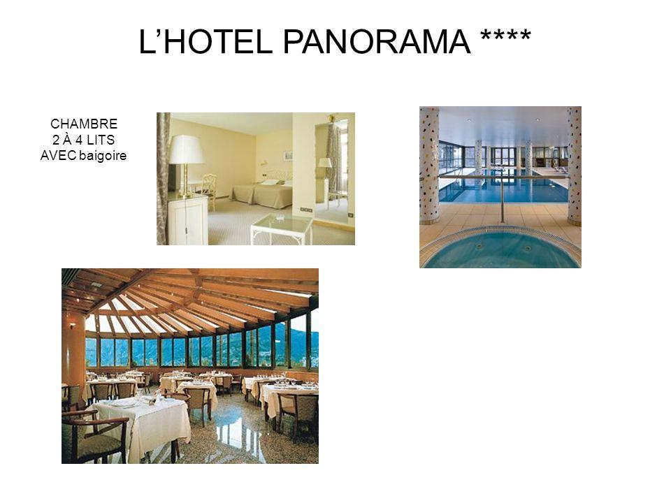 L'HOTEL PANORAMA **** CHAMBRE 2 À 4 LITS AVEC baigoire