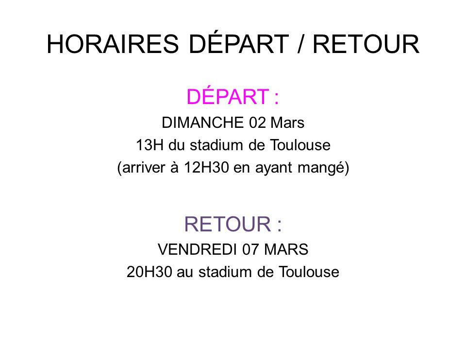 HORAIRES DÉPART / RETOUR