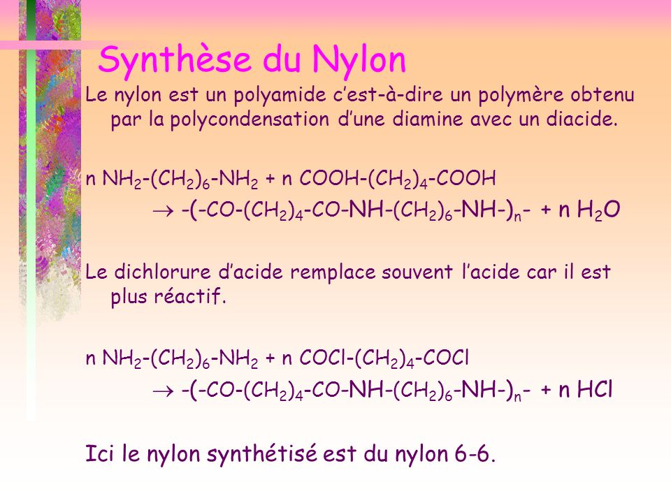 Synthèse du Nylon  -(-CO-(CH2)4-CO-NH-(CH2)6-NH-)n- + n H2O