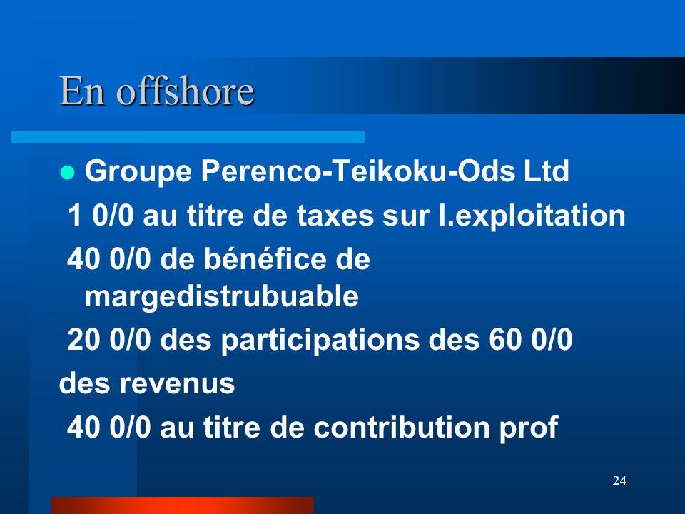 En offshore Groupe Perenco-Teikoku-Ods Ltd